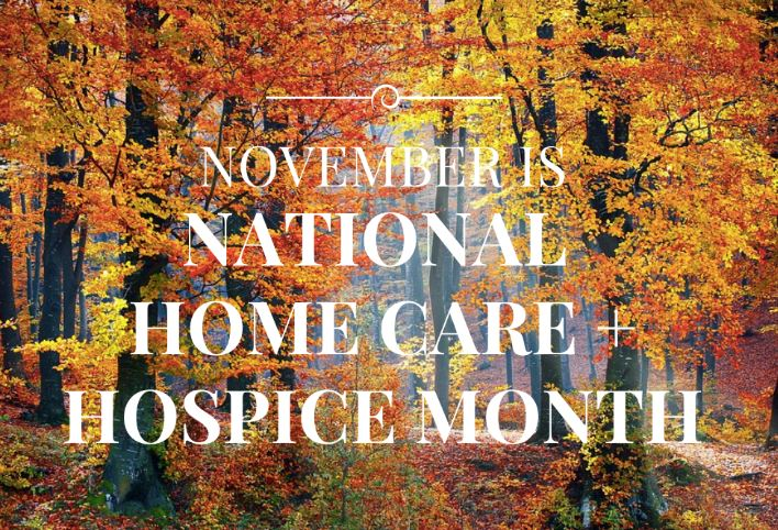 November Blog: National Home Care and Hospice Month